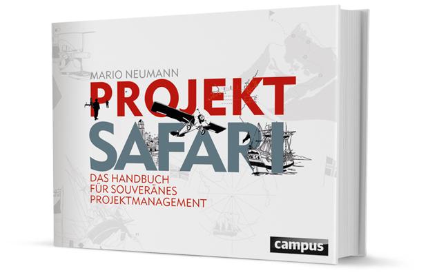 Projekt Safari - das PM Buch von Mario Neumann