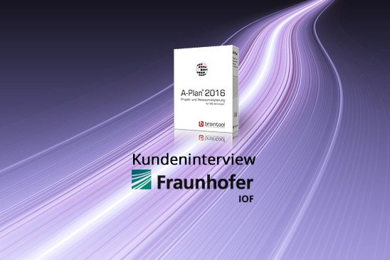 Kundeninterview Fraunhofer IOF
